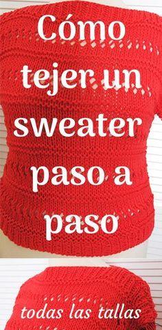 Teje un jersey/suéter fácil/rápido en dos agujas Easy Knitting, Knitting Stitches, Knitting Patterns, Crochet Woman, Knit Crochet, Crochet Hats, Learn How To Knit, Crochet Videos, Crochet Clothes