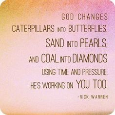 Gods working on me! 2 years and I'll be that butterfly with pearls & diamonds! NCLEX-RN here I come...ha!