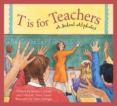 T Is for Teachers: A School Alphabet (Sleeping Bear Alphabets) by Deborah Dover Layne