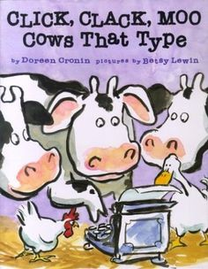 "Click, Clack, Moo Cows That Type ""Duck was a neutral party, so he brought the ultimatum to the cows."""