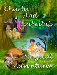 Charlie And Isabella's Magical Adventures Compendium Hardback