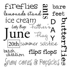 June Welcome June, Happy Fathers Day Pictures, I Miss You Dad, Snow Cones, Birth Month, Subway Art, Summer Bucket Lists, Summer Solstice, Months In A Year