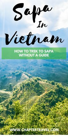 Sapa, Vietnam | Sa Pa, Vietnam | Trek in SaPa | How To Trek in Sa Pa without a Guide | Facts about SaPa | Tips for SaPa | Rice fields SaPa | Vietnam Rice Fields | Travel in Vietnam | Tips for Vietnam