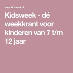 Kidsweek - dé weekkrant voor kinderen van 7 t/m 12 jaar