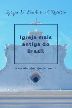Sabe onde fica a igreja mais antiga do Brasil em funcionamento? Fica em Vila Velha Espírito Santo e faz parte do circuito cultural da Prainha.