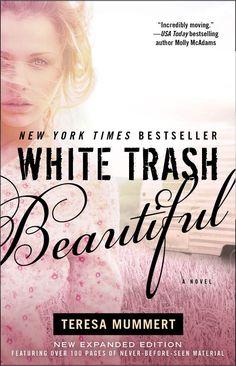 "NEW COVER for ""White Trash Beautiful"" by Teresa Mummert"