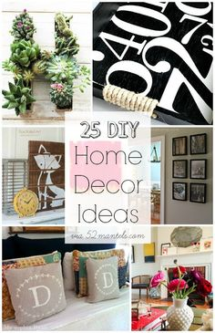 52 Mantels: 25 DIY Home Decor Ideas! {Features}  #homedecor #decorating #crafts