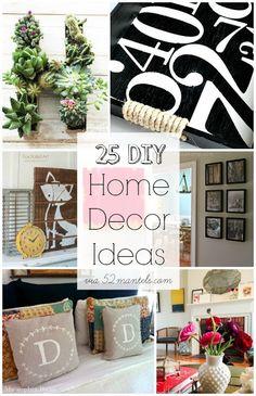 52 Mantels: 25 DIY Home Decor Ideas! {Features}  #homedecor #decorating #crafts