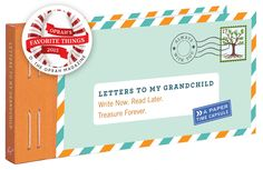 12 Letters to My Grandchild: Write Now. Read Later. Treasure Forever.