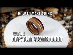 How To Make A Recycled Skateboard Ring - YouTube