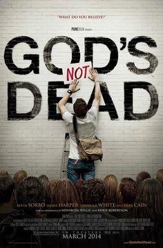 "God's Not Dead, coming 2014. College student Josh Wheaton's faith is challenged by his philosophy professor, who believes God does not exist. ""What do you believe?"""