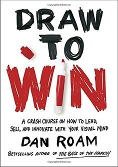 Draw to Win: A Crash Course on How to Lead, Sell, and Inn... https://www.amazon.com/dp/0399562990/ref=cm_sw_r_pi_dp_x_WGssyb0WYRE7P