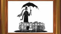 The Gorey Alphabet, via YouTube.  Hilarious, in a creepy sort of way!  How did this book escape me...?