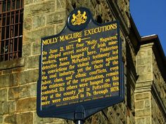Historical Marker Commemorating the Hanging of the Molly Maguires, Old Schuylkill County jail, Pennsylvania