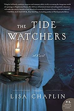 The Tide Watchers: A Novel ; A fast-paced, deeply-researched, and richly imagined novel, The Tide Watchers explores a long-hidden, chapter of Bonaparte's history. Books And Tea, I Love Books, Good Books, Books To Read, Big Books, Reading Lists, Book Lists, Reading Nook, Another A