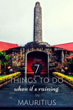 What to do when it's raining in Mauritius you ask? Here are 7 things you can do that kept the spirit of exploration and relaxation in mind! Enjoy and let us know if you found it helpful.
