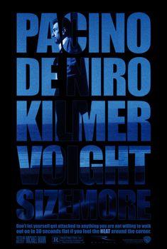 Heat (1995) - with Al Pacino, Robert De Niro, Val Kilmer, Jon Voight and Tom Sizemore