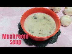 CREAMY MUSHROOM SOUP by coconut chutney - YouTube Creamy Mushroom Soup, Creamy Mushrooms, Stuffed Mushrooms, Coconut Chutney, South Indian Food, Sweet And Spicy, Cheeseburger Chowder, Indian Food Recipes, Youtube