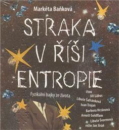 Straka v říši entropie - Markéta Baňková