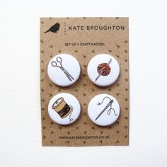 these badges are so lovely aren't they! Made by Kate Broughton