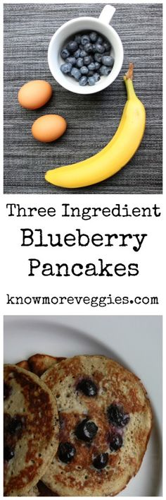 Blueberry Pancakes with only 3 ingredients Paleo Friendly and Gluten Free