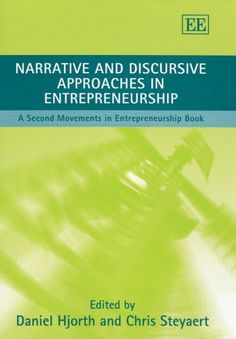 Download Narrative And Discursive Approaches in Entrepreneurship: A Second Movements in Entrepreneurship Book ebook free