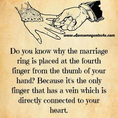 Do You Know Why The Marriage Ring Is Placed On the Fourth Finger love love quotes quotes quote marriage love quote marry marriage quotes romantic love quotes husband quotes marriage love quotes quotes about marriage wife quotes Marriage Relationship, Happy Marriage, Love And Marriage, Quotes Marriage, Relationships, Strong Marriage, Marriage Finger, Marriage Tattoos, Marriage Box