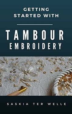Getting started with Tambour Embroidery (Haute Couture Em... https://www.amazon.com/dp/B01H94CZI4/ref=cm_sw_r_pi_dp_ynnAxbEE127ZM