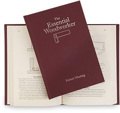 The Essential Woodworker - Lost Art Press.