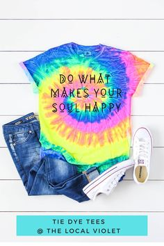 Our cute tie dye shirt has a wonderful saying- Do What Makes Your Soul Happy! You can wear it tucked in with distressed jeans and sneakers. #tiedye #tiedyeshirt #tiedyetee #hippiegraphictee #hippietops #yogagraphictee Cute Tie Dye Shirts, Womens Tie Dye Shirts, Tie Dye Tops, Hippie T Shirts, Hippie Tops, Hippie Style, Jeans And T Shirt Outfit, Denim Shorts, Camping Outfits