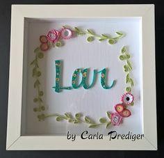 Carla Prediger: Quilling Lettering