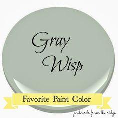 Postcards from the Ridge: Benjamin Moore Gray Wisp ~ Favorite Paint Color