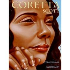 Coretta Scott: Ntozake Shange, Kadir Nelson is a book about a real person, Coretta who lived in a time when it was the law for black people to not have certain privileges. Coretta, her husband and lots of other people stand up for their rights. African American Artist, African American History, Barack Obama, Ntozake Shange, Kadir Nelson, Coretta Scott King, Mighty Girl, 10 Picture, Picture Books