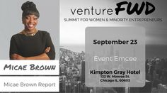 VentureFWD 2016 Chicago Speaker, Micae Brown, Micae Brown Report