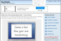 YourFonts - an online tool that lets you generate OpenType fonts from your scanned handwriting