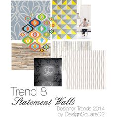 """""""Trend 8 Statement Walls"""" by design2square on Polyvore Statement Wall, Article Design, 2014 Trends, Home Staging, Design Trends, Walls, Interior Design, Polyvore, Blog"""