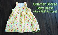 Shauna from Shwin & Shwin shares a free pattern for making her Summer Breeze Baby Dress.  It's a simple sleeveless dress with a wide shoulder straps and a full skirt.  Though it is intend…