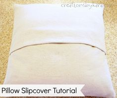 How To Sew a Pillow Slipcover: tutorial from creationsbykara.com #sewing #tutorial #pillow