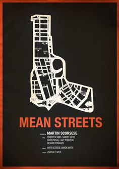 This example is a poster for the film Mean Streets directed by Martin Scorsese. The designer has formed a gun from a map to show the main themes of the film. Which is associated with Mafia murders, and obviously the streets, where the crime happens.