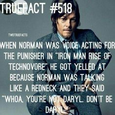YES...DARYL HAS TAKEN OVER YOUR MIND.......