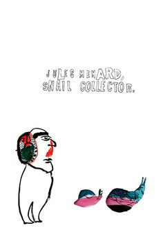 03 Joanna Neborsky- Illustrated Three-Line Novels - Felix Feneon- 2010 (unused illustration) Snail Art, Cool Posters, Book Art, Illustration Art, Character Design, Novels, Drawings, Plant, Board