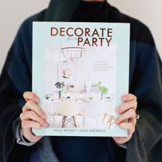We're giving away a copy of Decorate for a Party by Holly Becker and Leslie Shewring. Win a copy by guessing the weight of a single copy.