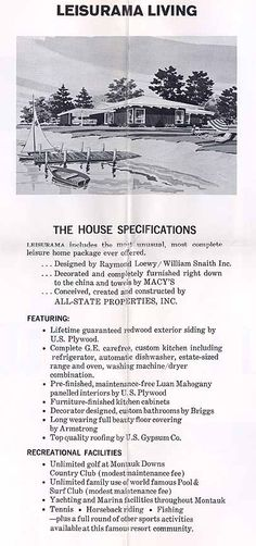 There is a new documentary being filmed on the Leisurama Homes of Montauk - early 1960s. These houses were built by All-State Properties, designed by Andrew Geller at Raymond Loewy/William Snaith, Inc., and sold by Macy's department store. It's not the most compelling design (which Geller readily admits), but the houses position in the history of beach vacation culture is unquestioned. A prototype of the Leisurama kitchen was the subject of debate between Richard Nixon and Nikita Khrushchev