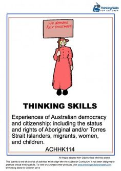 Teaching Resources: Experiences of Australian Democracy & Citizenship - Women: thinking activities and guidance notes aligned to the ANC descriptor Teaching Government, Geography For Kids, National Curriculum, Australian Curriculum, History Class, Thinking Skills, Citizenship, Teacher Resources, Social Studies