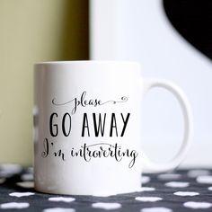 Coffee Mug Please Go Away I'm Introverting by BrittanyGarnerDesign