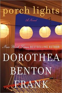 Porch Lights by Dorothea Benton Frank. When Jimmy McMullen, a fireman with the NYFD, is killed in the line of duty, his wife, Jackie, and ten-year-old son, Charlie, are devastated. Charlie idolized his dad, and now the outgoing, curious boy has become quiet and reserved. Trusting in the healing power of family, Jackie decides to return to her childhood home on Sullivans Island.