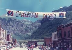 Grateful Dead in Telluride this looks fun Telluride Colorado, Touch Of Gray, Music Like, Music Stuff, Fun Stuff, Terrapin, Forever Grateful, Grateful Dead, Good Ol