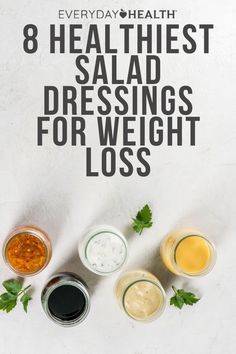 The simplest way to ruin a healthy salad is to douse it with calorie-laden dressing. Avoid that diet disaster with these smart picks.