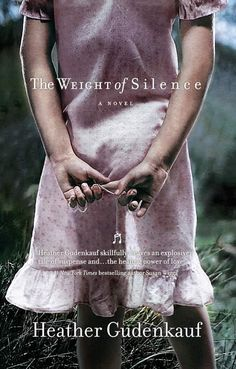 The Weight of Silence, by Heather Gudenkauf