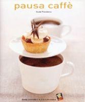 Libri Libro Ricette E Idee Per La Pausa Caffe' € 22,00